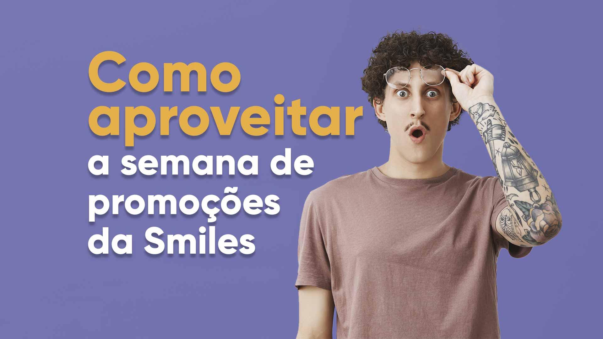 Orange-Week-saiba-como-aproveitar-as-melhores-ofertas-da-semana-de-promocoes-da-Smiles.jpg
